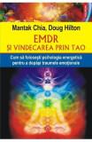 EMDR si vindecarea prin Tao - Mantak Chia, Doug Hilton