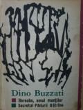 Dino Buzzati Barnabo , omul muntilor. Secretul padurii Batrane