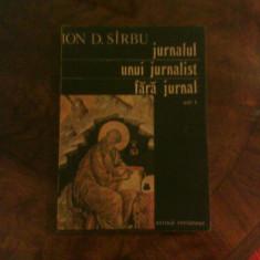 Ion D. Sirbu Jurnalul unui jurnalist fara jurnal, vol. I, Alta editura