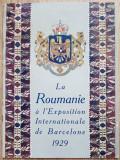 Brosura prezentare Romania Expozitia din Barcelona 1929 - Regenta Regele Mihai
