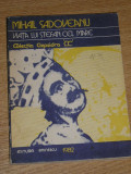Myh 25 - VIATA LUI STEFAN CEL MARE - MIHAIL SADOVEANU - EDITATA IN 1982