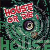 Compilatie Roton - House Or Die 1 (1 CD)