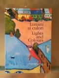 Lumini si Culori - Catalogul Colonia Artistica de la Baia Mare