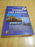 CORINA DRAGOMIR--INVATATI GERMANA FARA PROFESOR - CURS PRACTIC - 2012 - CU DVD