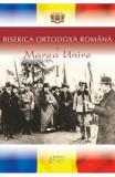 Biserica Ortodoxa Romana si Marea Unire I