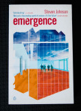 Steven Johnson - Emergence. The connected lives of ants, brains, cities and soft