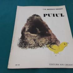 PUIUL/ I. AL. BRĂTESCU-VOINEȘTI/ ILUSTRAȚII CONSTANTIN BACIU/1989
