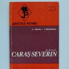 Banat- Vasile Sencu- Judetul Caras-Severin, 1976 + harta, Resita