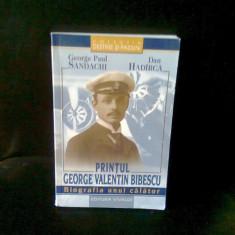 PRINTUL GEORGE VALENTIN BIBESCU - GEORGE PAUL SANDACHI