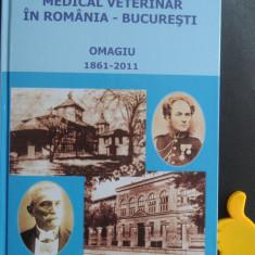 150 de ani de invatamant medical veterinar in Romania Bucuresti Omagiu 1861-2011
