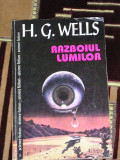 RWX 12 - RAZBOIUL LUMILOR - H G WELLS - EDITATA IN 2000