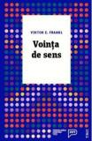 Vointa de sens - Viktor E. Frankl
