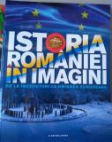 Istoria României în imagini de la începuturi la Uniunea Europeană