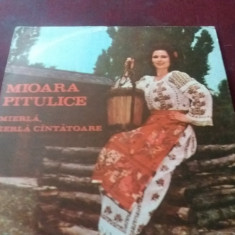 DISC  VINIL  MIOARA PITULICE - MIERLA MIERLA CANTATOARE