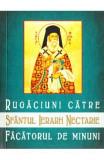 Rugaciuni catre Sfantul Ierarh Nectarie, facatorul de minuni