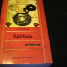 KABBALA-TRADITIA SECRETA A OCCIDENTULUI-PAPUS-STIINTA SECRETA-TRAD. RADU DUMA-, Alta editura