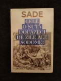 Cele o suta douazeci de zile ale Sodomei - Sade