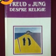 FREUD SI JUNG DESPRE RELIGIE - Michael Palmer