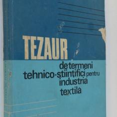 Tezaur de termeni tehnico stiintifici pentru industria textila   1971