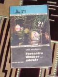 myh 410 - FEREASTRA DINSPRE....ADEVAR - DAN MIHAESCU - EDITATA IN 1985