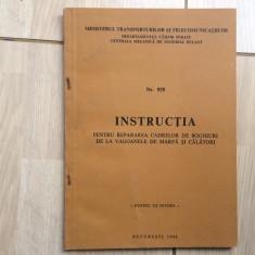 Instructia pentru repararea cadrelor de boghiuri de la vagoane de marfa calatori, Alta editura, 1988