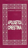 Apologetica crestina  -  Norman Geisler