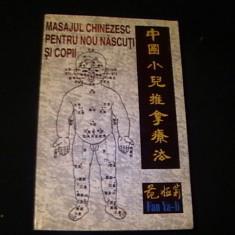 MASAJUL CHINEZESC PENTRU NOU NASCUTI SI COPII-FAN YA LI-GHID PENTRU PARINTI SI, Alta editura