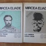 MIRCEA ELIADE- PROZA FANTASTICA- VOL. IV SI V- cartonate