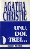 Agatha Christie - Unu, doi, trei ...