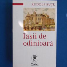 RUDOLF SUTU - IASII DE ODINIOARA ( EDITIE REVAZUTA , VOL.1 SI VOL. 2 ) - 2015