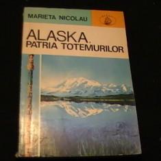 ALASKA- PATRIA TOTEMURILOR-MARIETA NICOLAU-220 PG-, Alta editura
