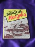 Mircea Micu - Singur in Mongolia (f0916