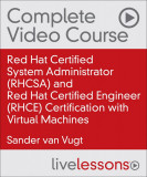 RHCSA and RHCE Certification with Virtual Machines, 2nd Edition