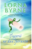 Ingerii ne dau speranta - Lorna Byrne