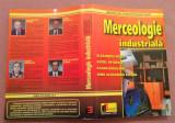 Merceologie Industriala - Alexandru Redes, Viorel Petrescu, Ileana Raducanu, Alta editura, 1999