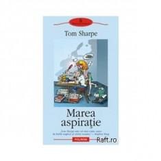 MAREA ASPIRATIE - TOM SHARPE, Polirom