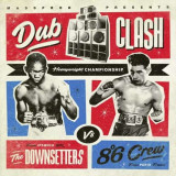 Downsetters & Eight Degre - Dub Clash ( 1 VINYL )