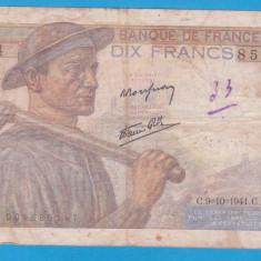 (1) BANCNOTA FRANTA - 10 FRANCS 1941, VARIANTA CU MINERUL