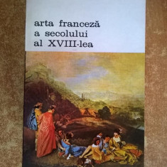 Edmond si Jules de Goncourt – Arta franceza a secolului al XVIII-lea