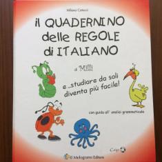 Il quadernino delle regole di italiano studiare da soli diventa più facile, Alta editura, 2010