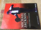 michael jackson 1958-2009 viata unei legende michael heatley romania libera