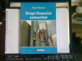 DREPT FINANCIAR COMUNITAR - IONEL BOSTAN