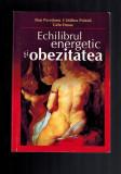 Dan Peretianu, Catalina Poiana, Gelu Onose - Echilibrul energetic si obezitatea
