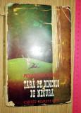 CARTE VECHE - TARA DE DINCOLO DE NEGURA - MIHAIL SADOVEANU - ED 1943