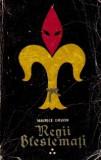 Maurice Druon - Lupoaica Frantei * Crinul si leul ( REGII BLESTEMATI 3 )