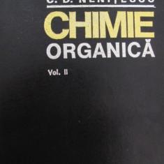 Chimie organica (vol.II) , 1974 (Editia a VII-A) - Costin D. Nenitescu