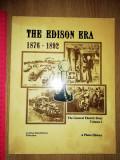 CARTE VECHE -THE EDISON ERA - 1876 -1892 -THE GENERAL ELECRTRIC STORY