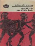 Quintus din Smyrna - Razboiul Troiei sau Sfirsitul Iliadei, 1988