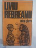 Liviu Rebreanu, Adam si Eva