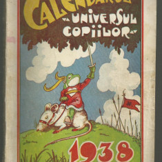 CALENDARUL UNIVERSUL COPIILOR PE ANUL 1938, cu ilustratii